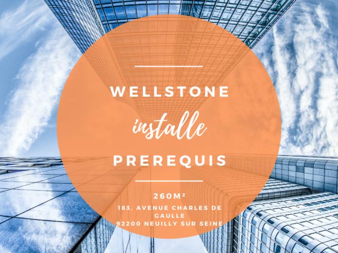Wellstone installe Prerequis