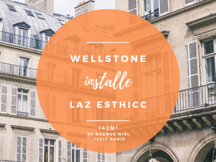 Wellstone installe Laz Esthicc