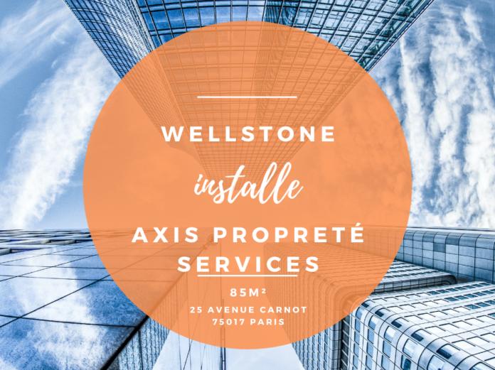 Wellstone installe Axis Propreté Services