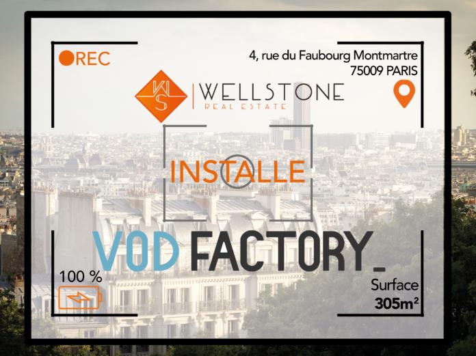 Wellstone installe la société VOD Factory